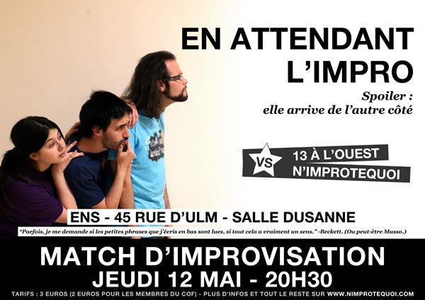 affiche du match d'improvisation du jeudi 12 mai 2016 - N'improtequoi vs 13 à l'Ouest