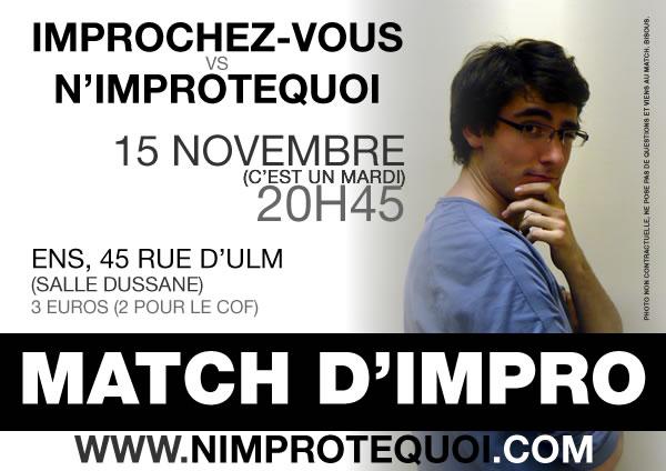 Affiche du match d'improvisation du 15 novembre 2011 : Improchez-vous vs N'Improtequoi