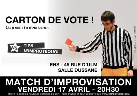 Affiche du match N'Improtequoi vs TIPS du 17 avril 2015