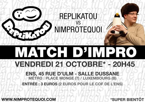 Affiche du match d'improvisation du 21 octobre 2011 : Réplikatou vs N'Improtequoi